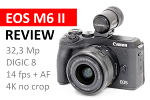 Review | Canon EOS M6 mark II