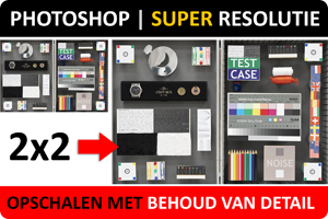 Photoshop | Foto's vergroten met Superresolutie